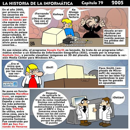 Historia de la Inform�tica. Cap�tulo 79. 2005