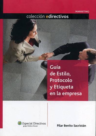 Gu�a de Estilo, Protocolo y Etiqueta en la empresa